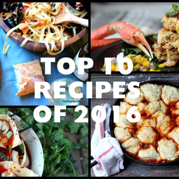 Top 10 Recipe from The Wooden Skillet from 2016 - thewoodenskillet.com