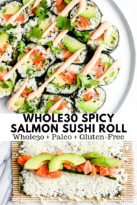 Spicy Salmon and Avocado Cauliflower Rice Sushi Roll - yes you can still have sushi while eating Paleo, Gluten-Free or Whole30!! #sushi #paleosushiroll #homemadesushi #whole30sushi #howtomakeushi #glutenfreesushi #glutenfreerecipes #paleorecipes #whole30recipes