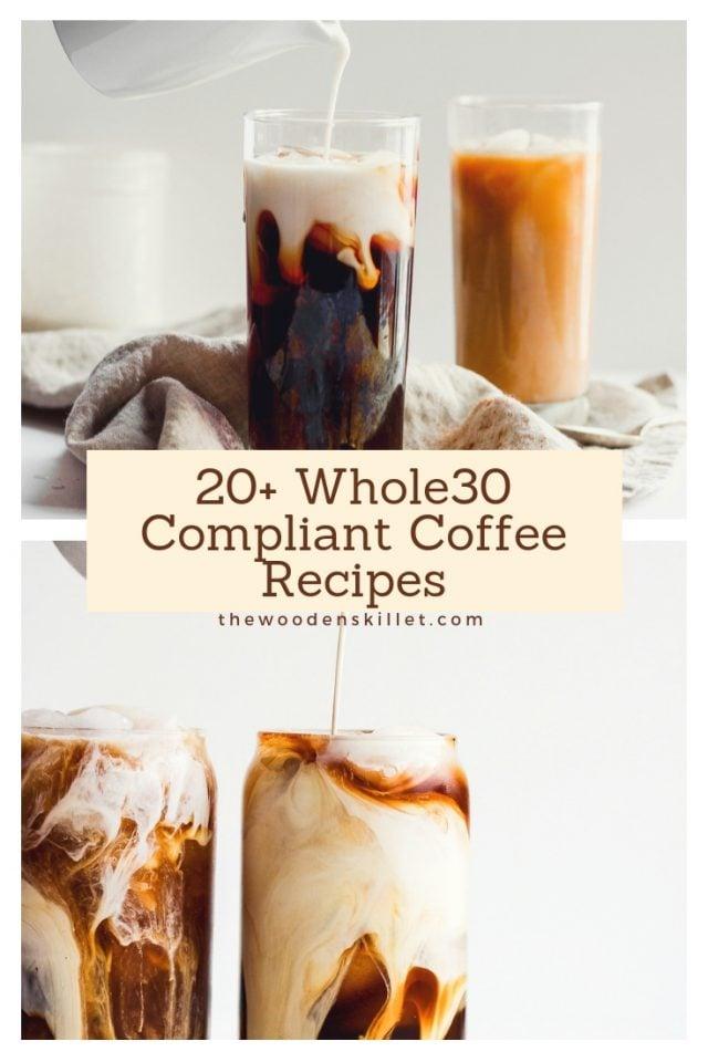 20+ Whole30 Compliant Coffee Recipes
