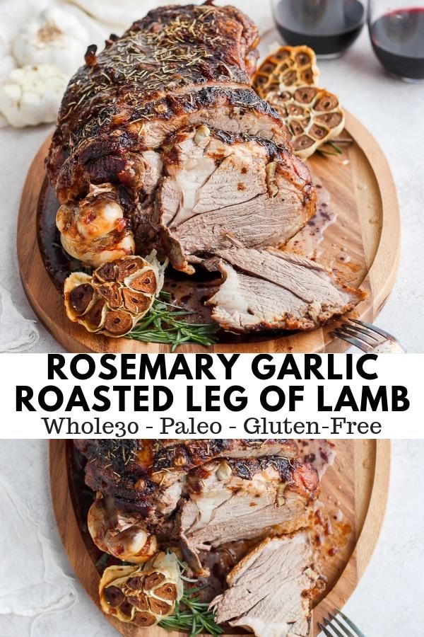 Rosemary Garlic Roasted Leg of Lamb