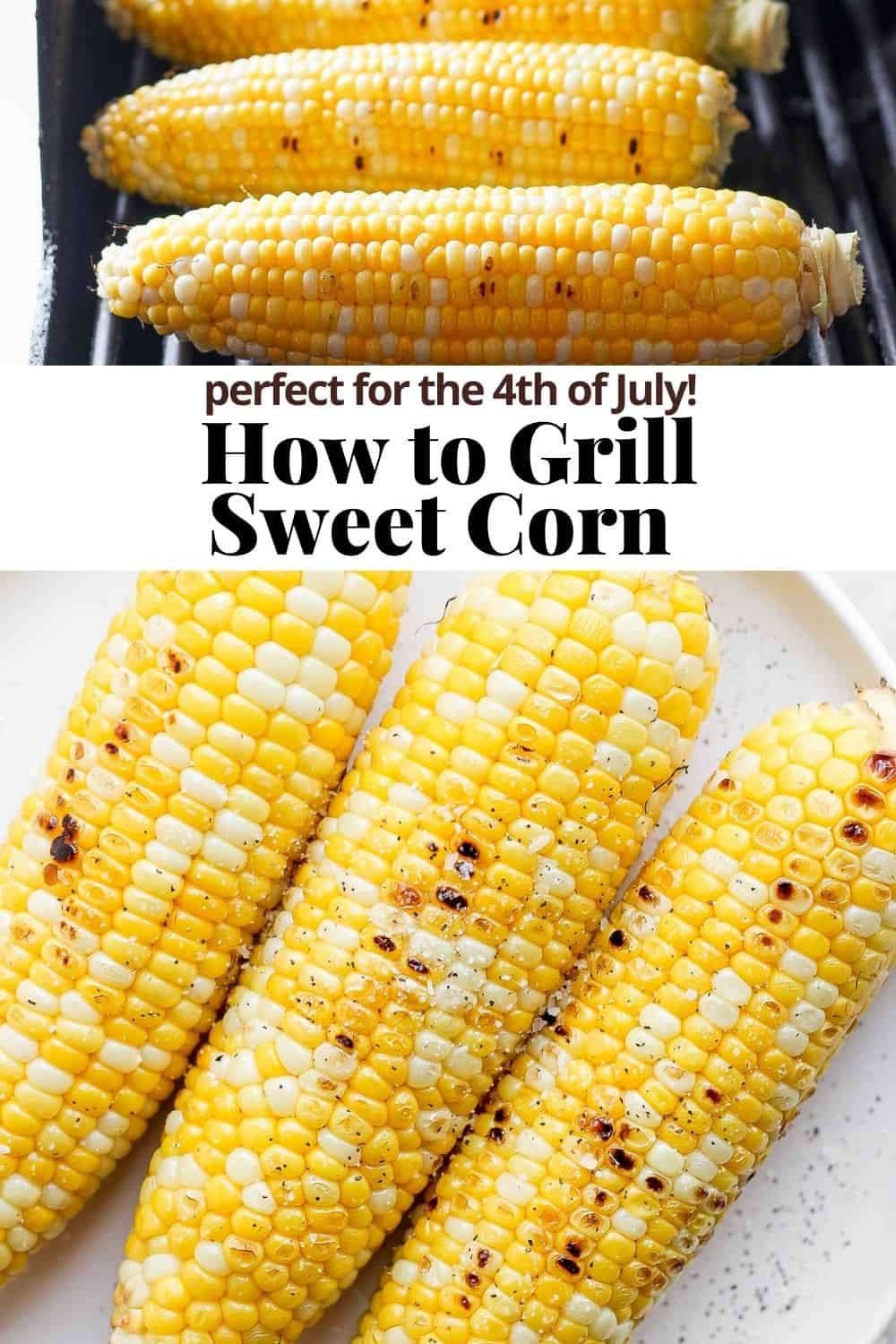 Pinterst pin for grilled sweet corn.