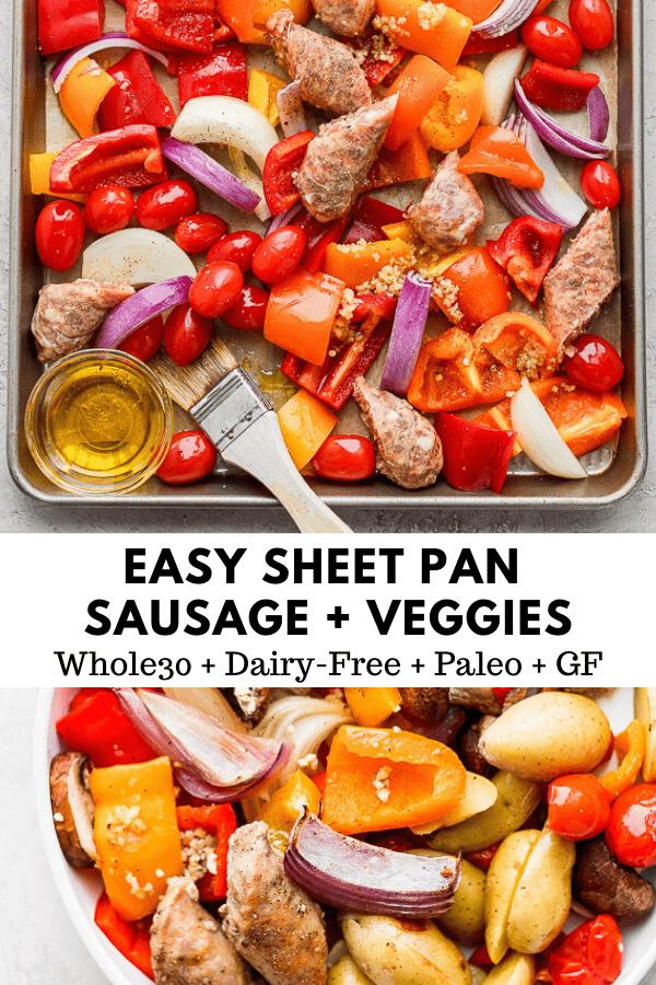 Sheet Pan Sausage and Veggies - an incredibly easy sheet pan dinner your entire family will love! (Paleo + Whole30 + DF + GF) #sheetpansausageandveggies #sheetpandinners #whole30recipes #paleorecipes #weeknightdinners