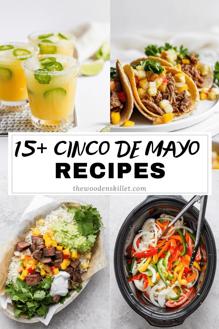 15+ Cinco de Mayo Recipes - get some menu planning inspiration with this healthier Cinco de Mayo menu! #cincodemayo #cincodemayorecipes #cincodemayoparty #cincodemayopartyfood #cincodemayofood