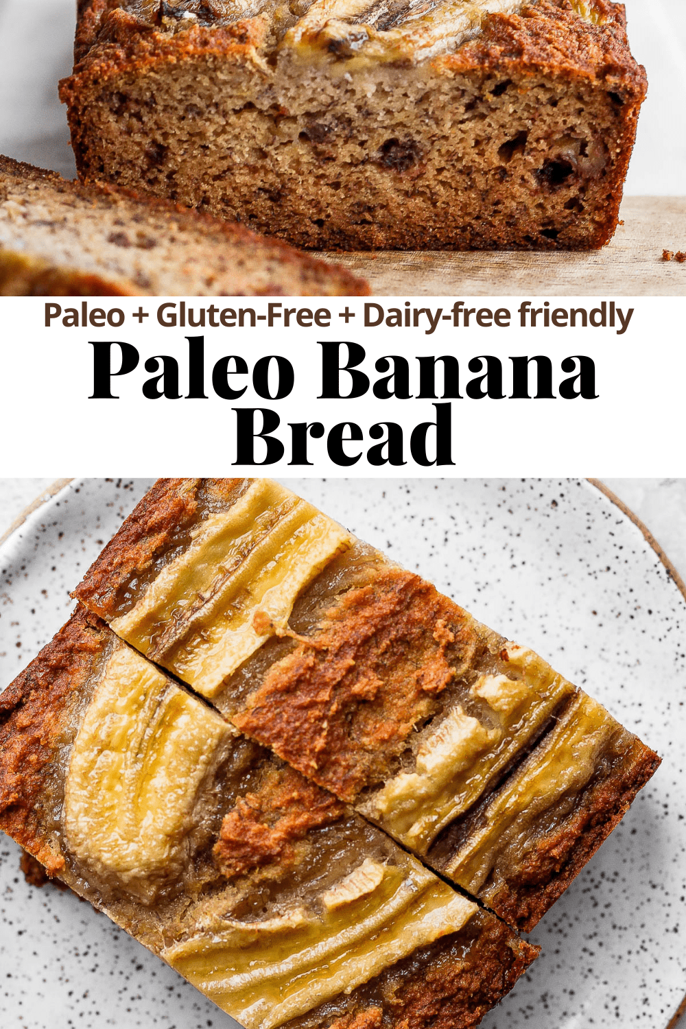 Pinterest image for Paleo Banana Bread.