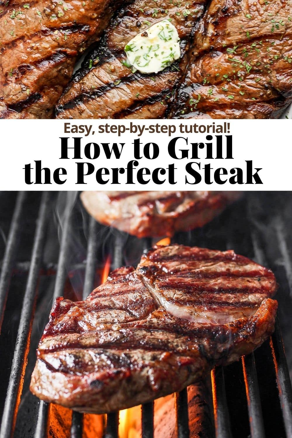 Pinterest pin for how to grill a perfect steak.