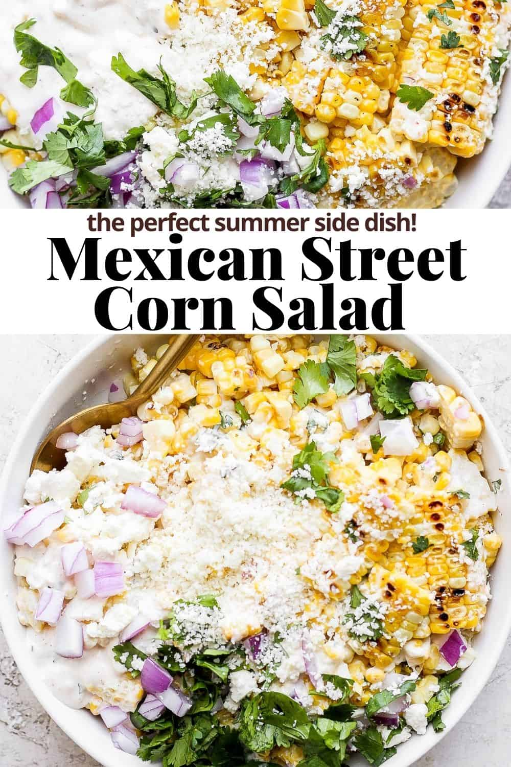 Pinterest image for mexican street corn salad.
