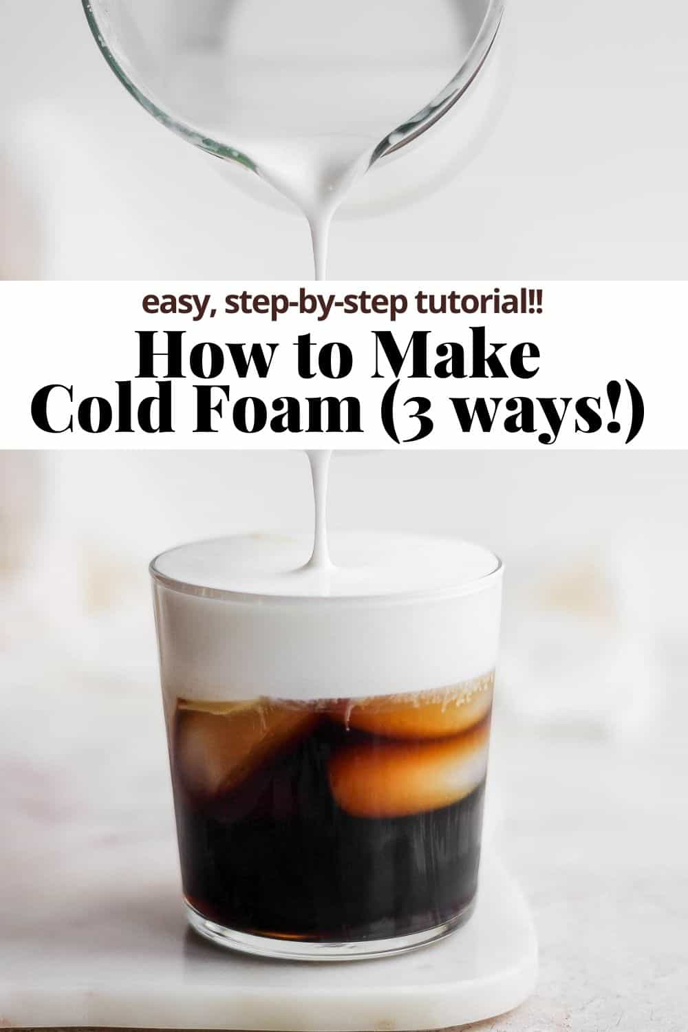 Pinterest pin for how to make cold foam.