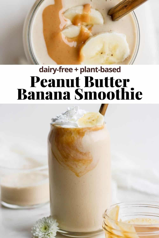 Pinterest image for peanut butter banana smoothie.