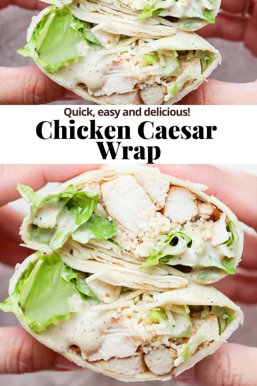 Pinterest image for chicken caesar wraps.