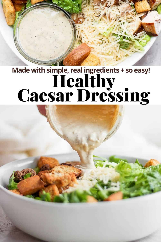 Pinterest image for Healthy Caesar dressing.