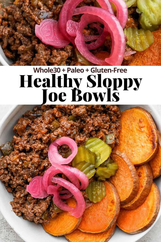 Pinterest image for sloppy joe bowls.